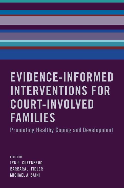 Evidence-Informed Interventions for Court-Involved Families: Promoting Healthy Coping and Development book cover